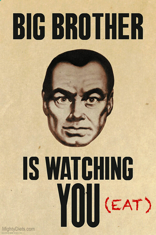 big brother watching you eat