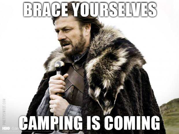 camping meme game of thrones funny