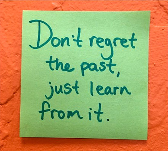 don't regret the past learn from it quote