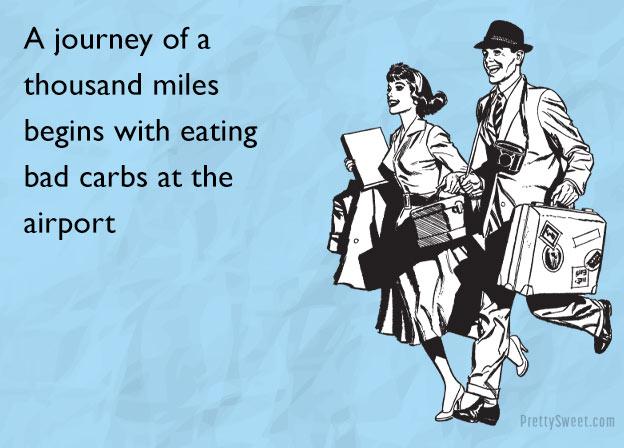 Eating bad carbs at the airport meme