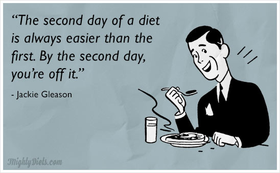 funny diet quote jackie gleason